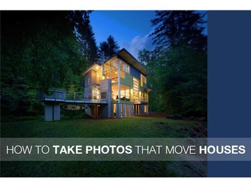 How To Take Photos That Move Houses, Online Course
