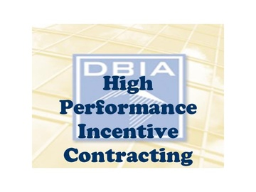 High Performance Incentive Contracting