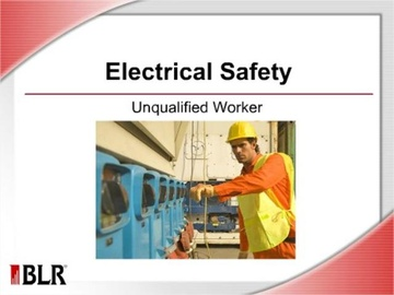 Electrical Safety - Unqualified Worker