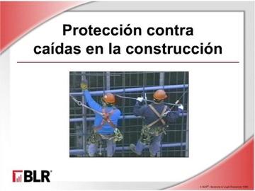 Protección contra de caídas en la Construcción (Fall Protection in Construction)