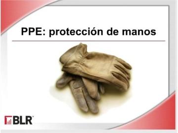 PPE-Protección de Manos (PPE: Hand Protection)