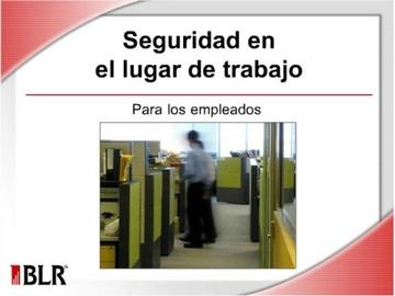 Seguridad en el Lugar de Trabajo-Empleados (Workplace Safety for Employees)