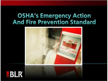 OSHA's Emergency Action and Fire Prevention Standard