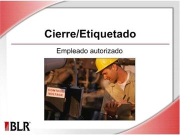 Cierre_Etiquetado - Empleado Autorizado (Lockout/Tagout: Authorized Employee)