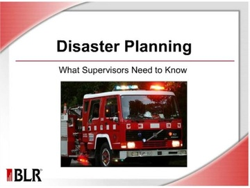Disaster Planning - What Supervisors Need to Know