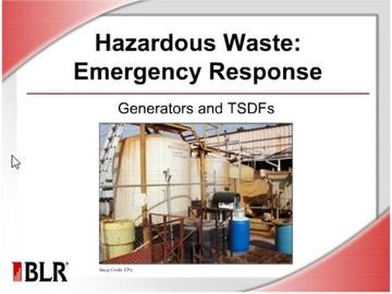 Hazardous Waste Emergency Response - Generators and TSDF's