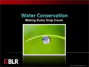 Water Conservation -- Making Every Drop Count!