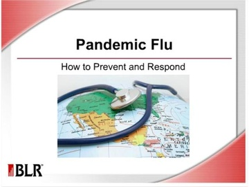 Pandemic Flu - How to Prevent and Respond Course