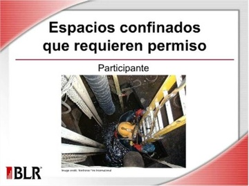 Espacios confinados que requieren permiso-Participante (Permit-Required Confined Spaces--Entrant) Course