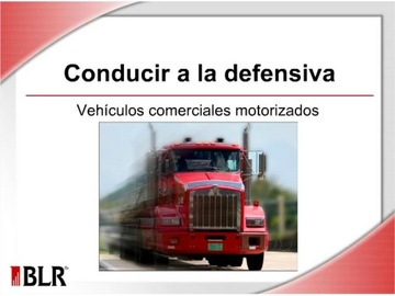 Conducir a la defensiva (Defensive Driving -- Commerical Motor Vehicles) Course