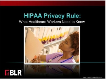 HIPAA Privacy Rule: What Healthcare Workers Need to Know Course