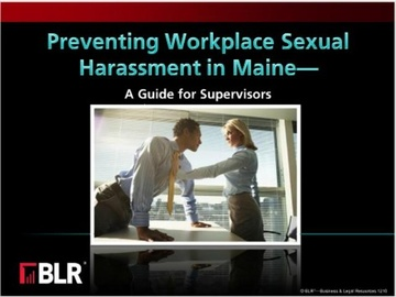 Preventing Workplace Sexual Harassment in Maine - A Guide for Supervisors