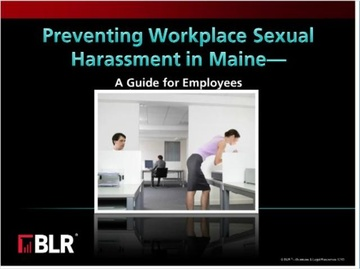 Preventing Workplace Sexual Harassment in Maine - A Guide for Employees Course