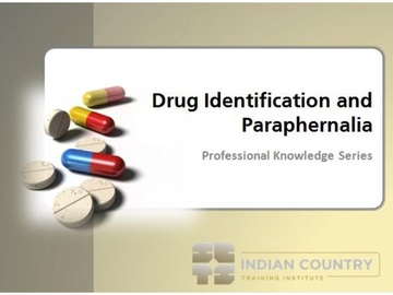 Drug Identification and Paraphernalia - Module