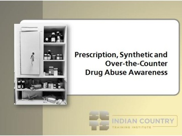 Prescription, Synthetic, and Over-the-Counter Drug Abuse Awareness