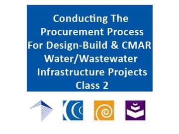 Conducting the Procurement Process for Design-Build and CMAR Water/Wastewater Infrastructure Projects