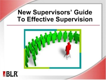 New Supervisors' Guide to Effective Supervision