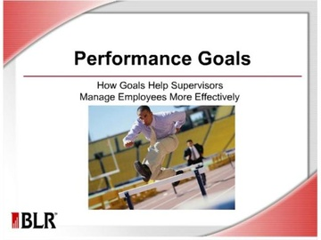 Performance Goals: How Goals Help Supervisors Manage Employees More Effectively Course