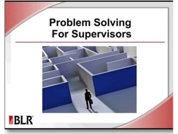 Problem Solving for Supervisors Course