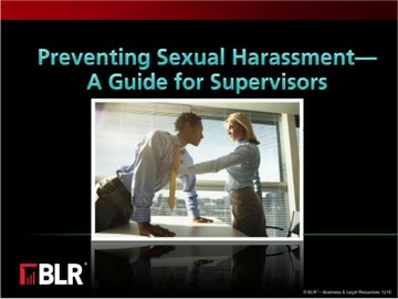 Preventing Sexual Harassment: A Guide for Supervisors