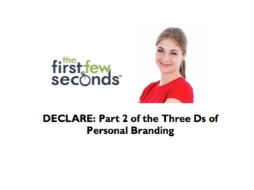 112 DECLARE: Part 2 of the Three Ds of Personal Branding