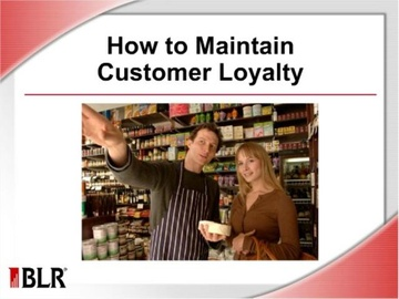 How to Maintain Customer Loyalty