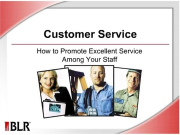 Customer Service - How to Promote Excellent Service Among Your Staff Course