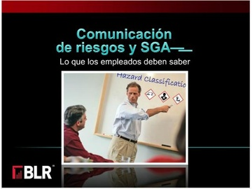 Comunicación de Riesgos y GHS: ¿Qué empleados necesitan saber (Hazard Communication and GHS: What Employees Need to Know) Course