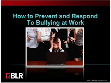 How to Prevent and Respond to Bullying at Work