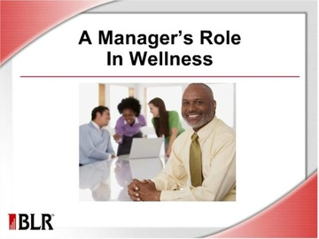 A Manager's Role in Wellness