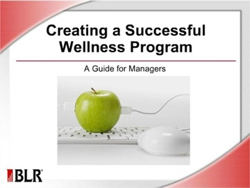 Creating a Successful Wellness Program: A Guide for Managers Course