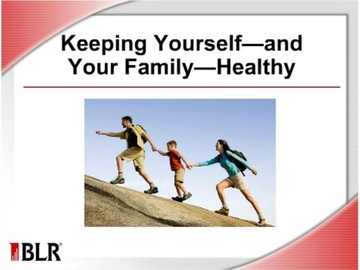 Keeping Yourself and Your Family Healthy
