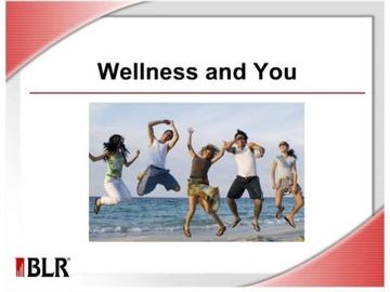 Wellness and You