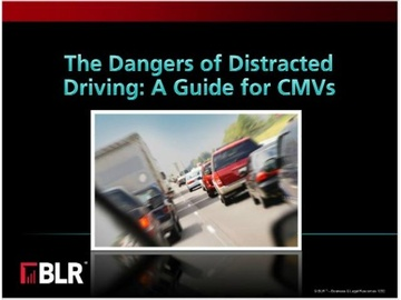 The Dangers of Distracted Driving: A Guide for CMVs Course