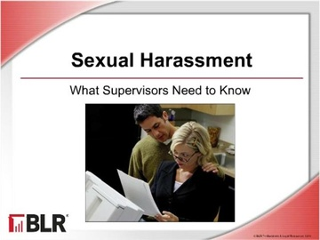 Sexual Harassment -- What Supervisors Need to Know Course