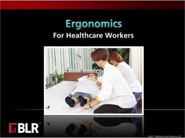 Ergonomics - For Healthcare Workers