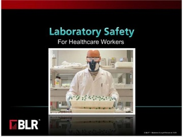 Laboratory Safety - Healthcare Workers