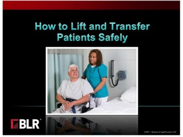 How to Lift and Transfer Patients Safely Course