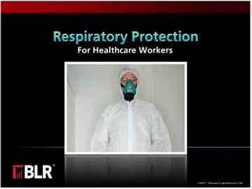 Respiratory Protection for Healthcare Workers