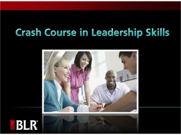 Crash Course in Leadership Skills Course