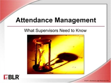 Attendance Management - What Supervisors Need to Know Course