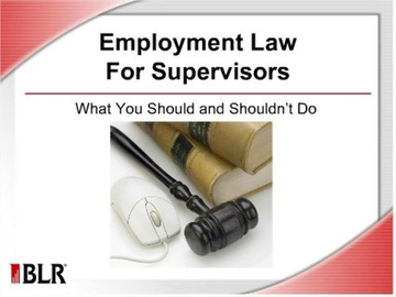 Employment Law for Supervisors: What You Should and Shouldn't Do Course