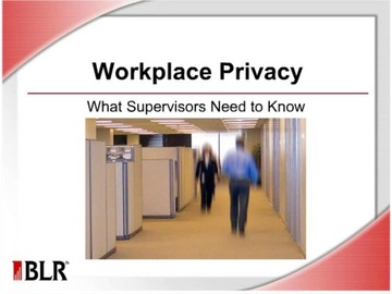 Workplace Privacy - What Supervisors Need to Know Course