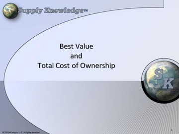 Best Value and Total Cost of Ownership