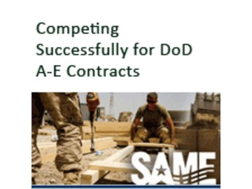 Competing Successfully for DoD Architectural-Engineering Contracts (Course)