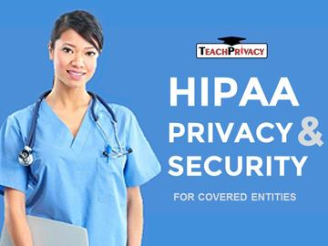 HIPAA Privacy and Security for Covered Entities (80 Minutes)