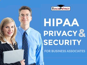 HIPAA Privacy and Security for Business Associates (40 Minutes)