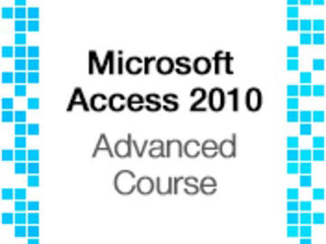 Microsoft Access 2010 Training  Advanced