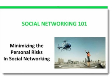Minimizing the Personal Risks of Social Networking