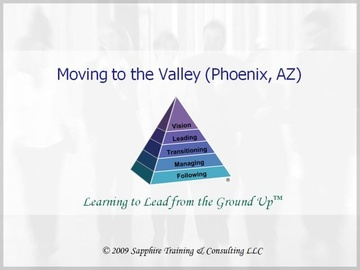 Moving to the Valley (Phoenix, Arizona)